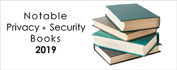 2019 - Notable Privacy Security Books