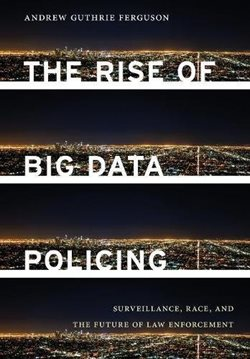 Image: Book cover - The Rise of Big Data Policing