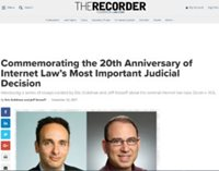"Image: Article headline from The Recorder: ""Commemorating the 20th Anniversary of Internet Law's Most Important Judicial Decision""."